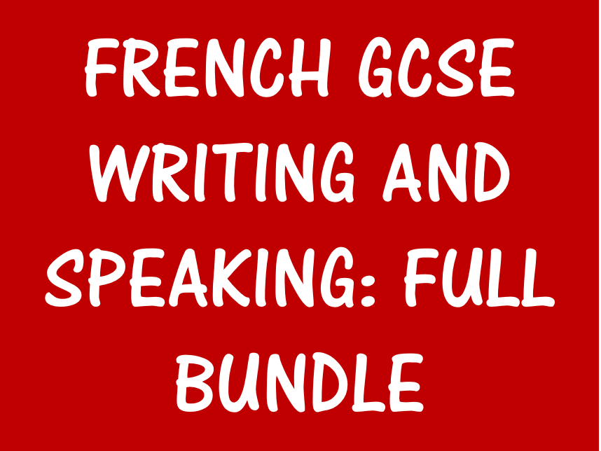 French GCSE: Writing and Speaking