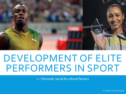 The Development of Elite Performers in Sport - A-Level PE