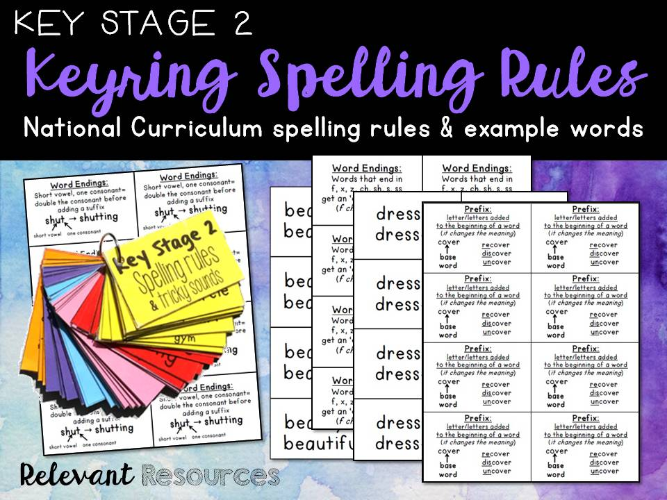 Key Stage 2 Spelling Rules