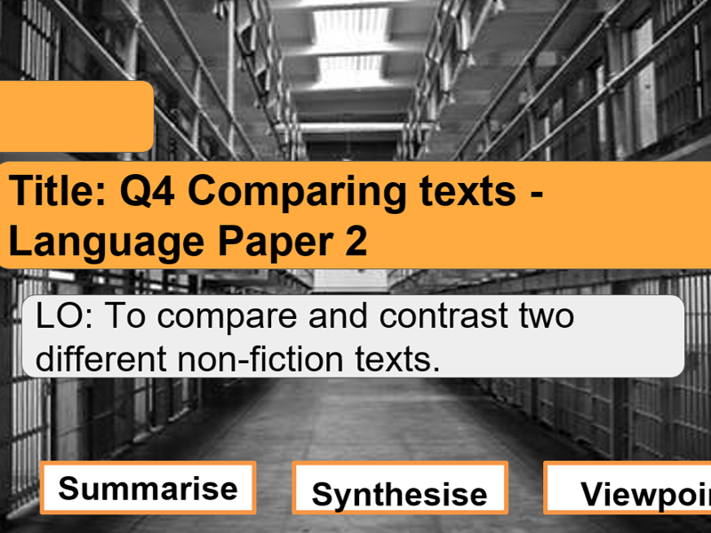 Non Fiction Comparing Texts - Q2 and Q4 Language Paper 2