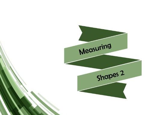Measuring Shapes 2