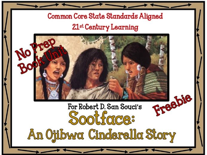 "No Prep Book Unit for ""Sootface: An Ojibwa Cinderella Story"""
