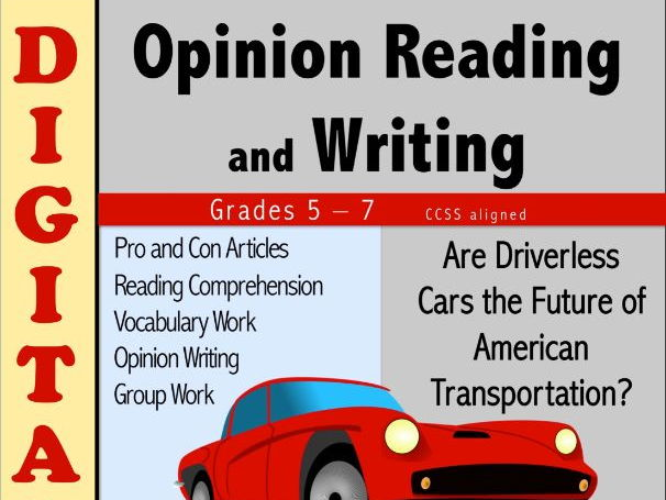 Opinion Reading and Writing DIGITAL - Driverless Cars?