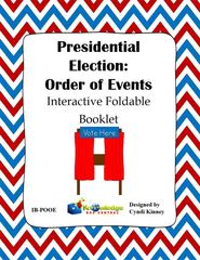 Presidential Election Process:  Order of Events Interactive Foldable Booklet