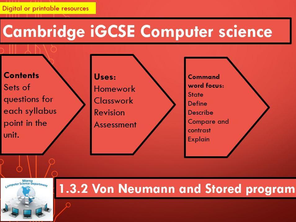 iGCSE Computer Science Revision Activities Unit 1.3.2 Von Neumann
