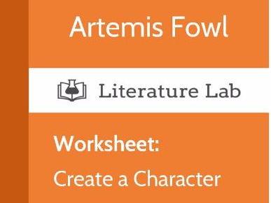 Literature Lab:  Artemis Fowl - Create a Character Worksheet