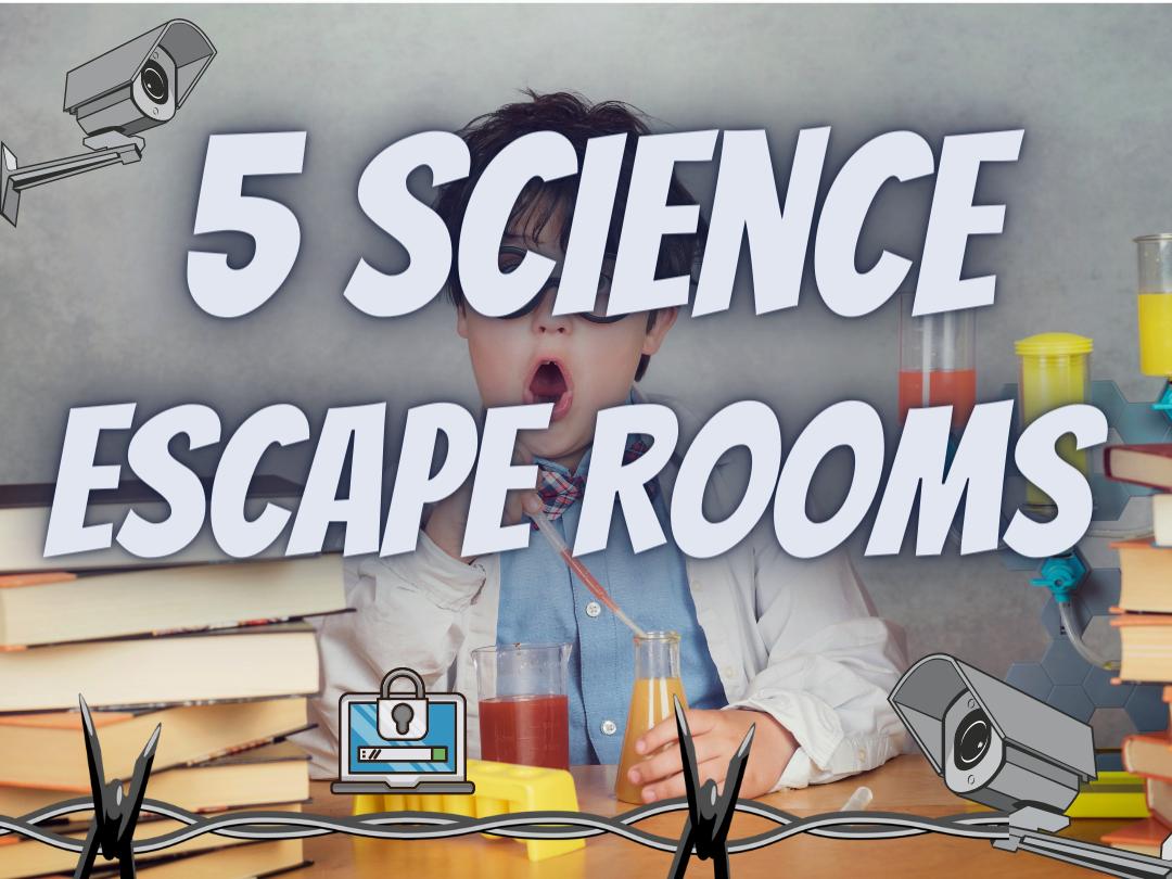 Science Escape Rooms
