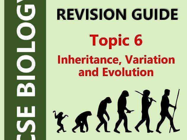AQA GCSE Biology (9-1, Triple) - Topic 6 Revision Guide (Inheritance & Evolution)