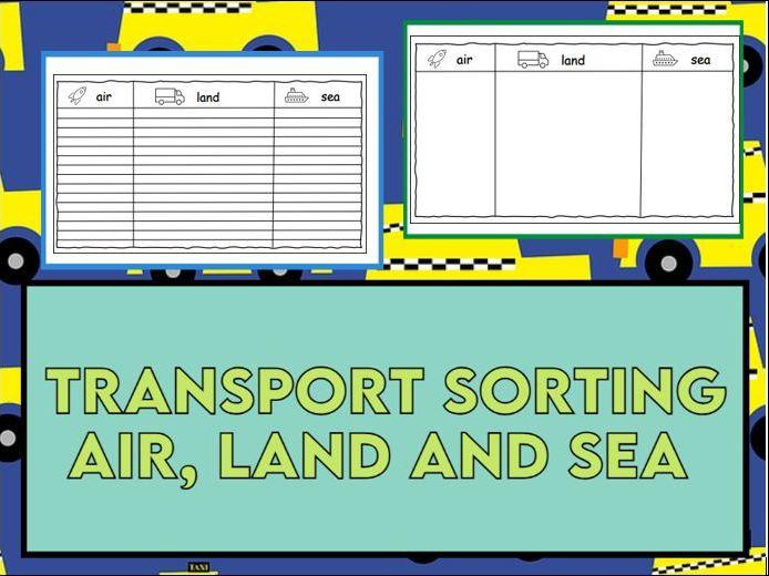 Sort Air, Land and Sea Transport Worksheets