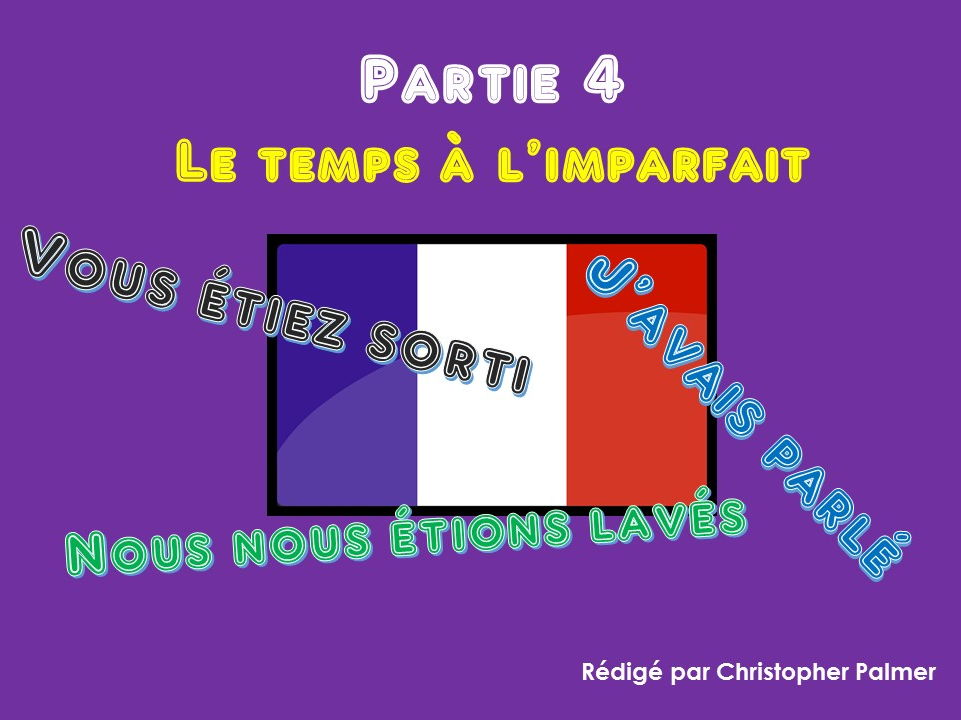 French: Stage 4: The pluperfect tense