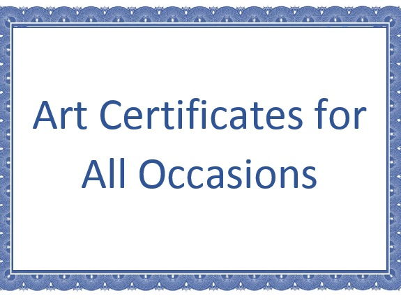 Art Certificates for All Occasions!