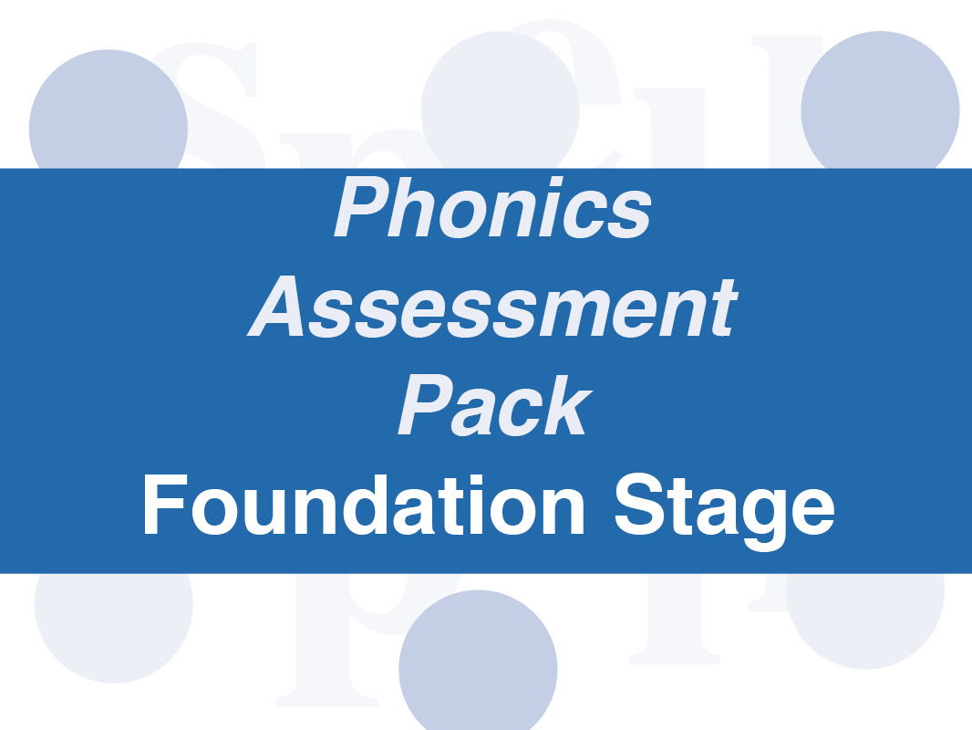 Complete Phonics Assessment Pack: Foundation Stage