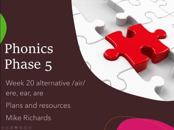 Phonics Phase 5 Week 20 alternative /air/ ere, ear, are