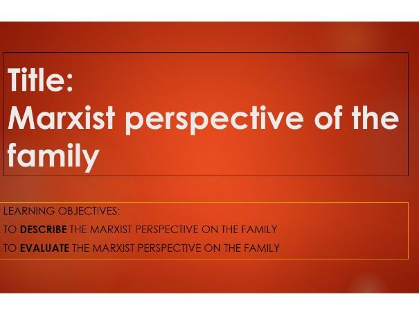 Marxist perspective of the family AQA GCSE