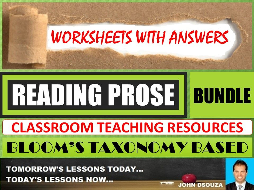 READING PROSE: BLOOM'S TAXONOMY BASED WORKSHEETS WITH ANSWERS - BUNDLE