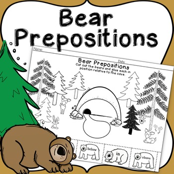 Bear Prepositions, Vocabulary Practice Worksheet: IN, ON, ABOVE, BELOW & NEXT TO