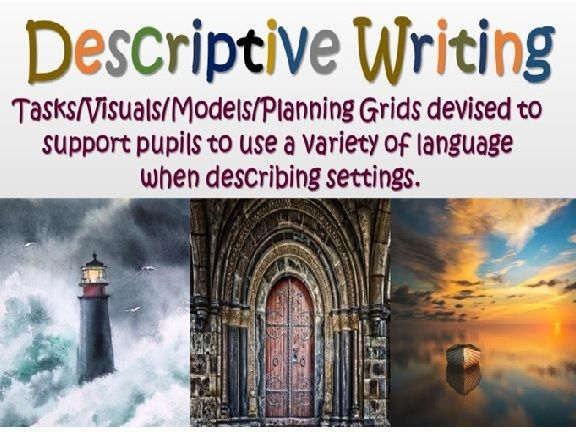 Writing Descriptive Paragraphs - Settings