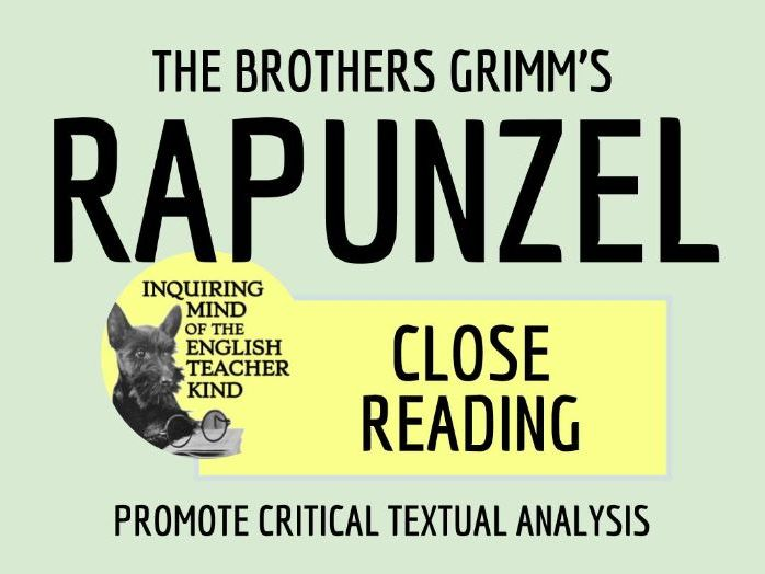 """Close Reading of """"Rapunzel"""" by the Brothers Grimm (Fairy Tale for High School)"""