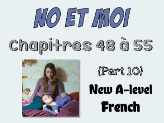 NO et MOI {Part 10} - Etude des chapitres 48 à 55 -  New A-level