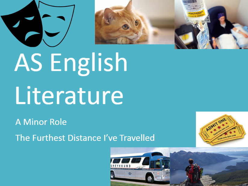 A-Level English Lit - A Minor Role / The Furthest Distance