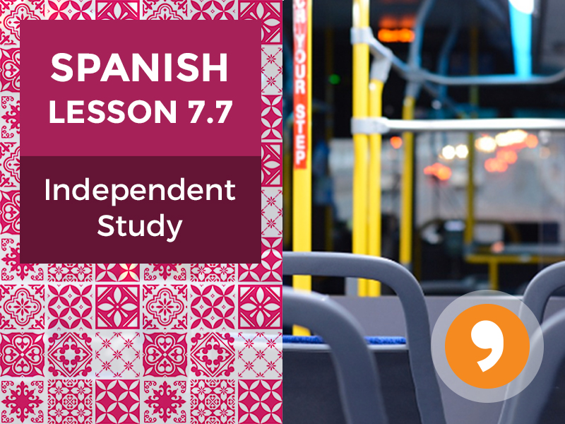 Spanish Lesson 7.7: Mis Viajes - Independent Study