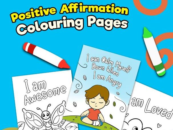 Positive Affirmation Colouring Pages