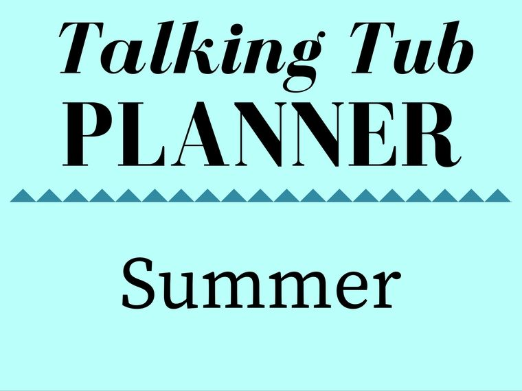 Summer Talking Tub Planner