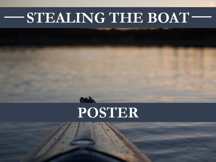 Stealing the Boat Poster