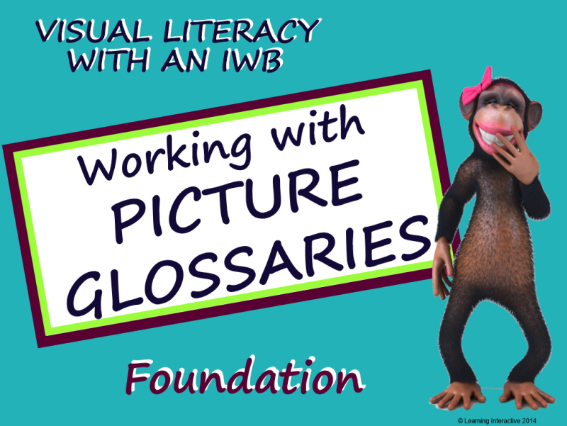 Visual Literacy - Working with Picture Glossaries - Foundation