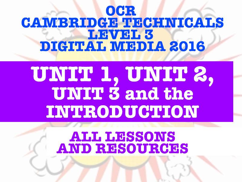 OCR Cambridge Technicals Digital Media Level 3 (2016) - Unit 1, Unit 2, Unit 3, Introduction Bundle