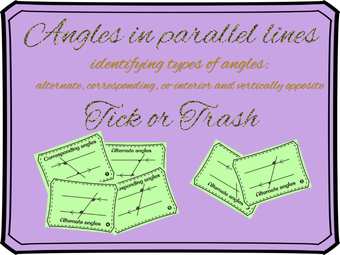 Angles in a parallel line Tick or Trash