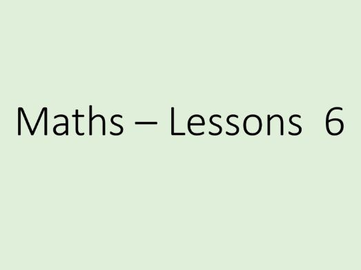Maths GCSE - beginning of algebra, Tuition Lessons 6 (Power Point)