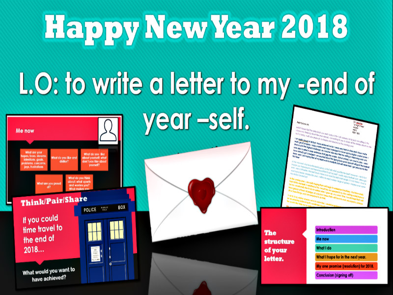 NEW YEAR 2018 COMPLETE LESSON.  LETTER TO MY END OF YEAR SELF.