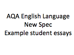 A Level English Language Example Student A GRADE Essays for Revision (BUNDLE)