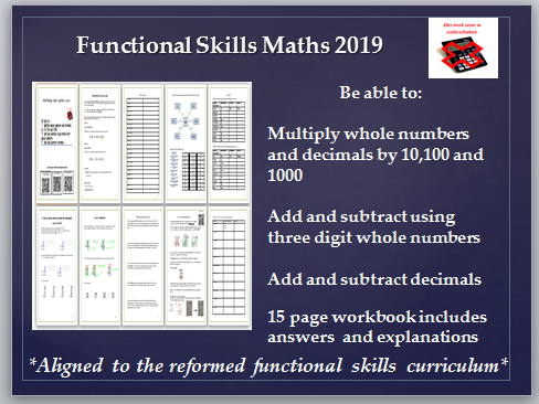 Multiply and divide by 10,100,1000, add and subtract including decimals. Reformed functional skills