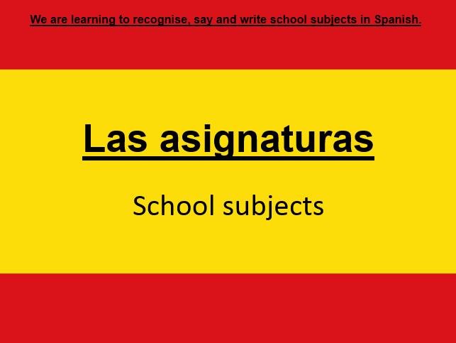 Spanish - School subjects & saying what you like and dislike