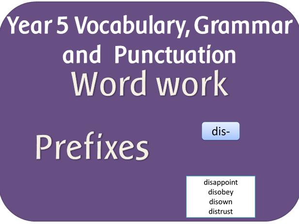 SPaG Year 5  Word Grammar: Verb prefixes