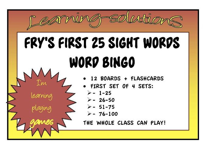 SIGHT WORDS GAME - FRY'S FIRST 25 - WORD BINGO GAME - 12 Boards + Flashcards