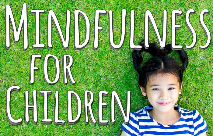 Mindfulness for Children - Worksheets, Activities, Relaxation Music, Colouring Books + Much More