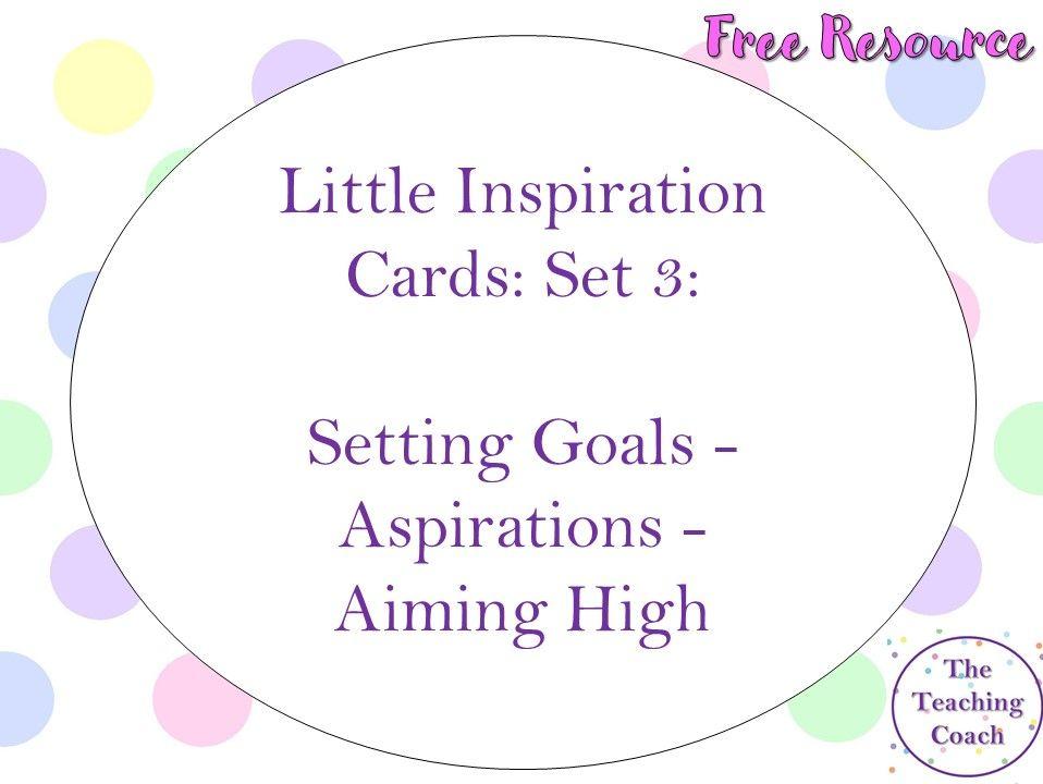 Little Inspiration Cards: Set 3: Setting Goals - Aspirations - Aiming High