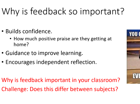 Teacher CPD PowerPoint- Feedback and Marking- Enhancing feedback in the classroom