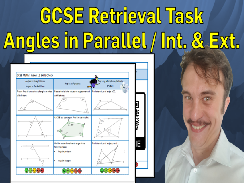 Angles in Parallel Lines, Interior and Exterior Angles GCSE Foundation/Resit Retrieval Sheet
