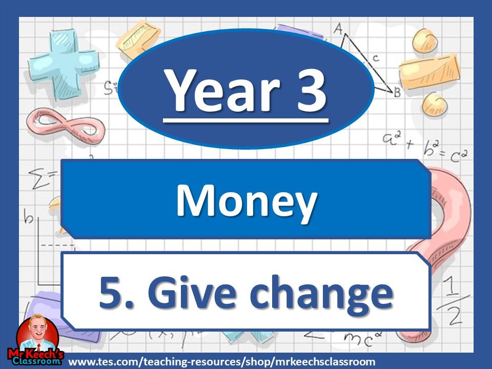 Year 3 – Money – Give change - White Rose Maths