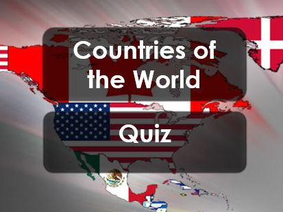 Quiz:  2017: Countries of the World