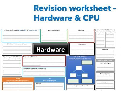 Revision worksheet - Hardware & CPU