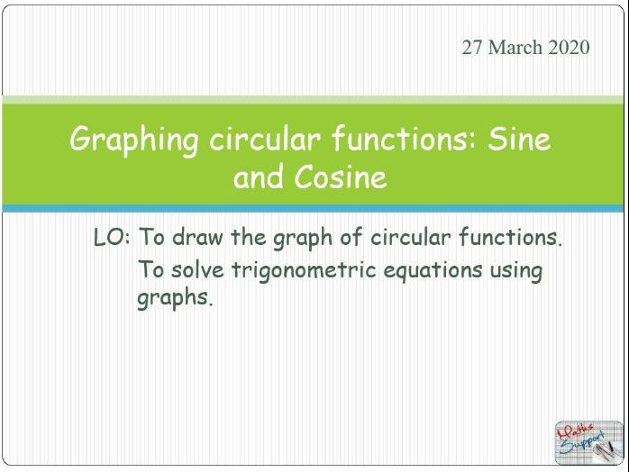 Graphs of circular functions: sine and cosine