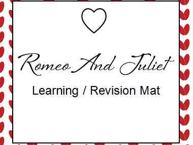 Romeo and Juliet Learning / Revision Mat