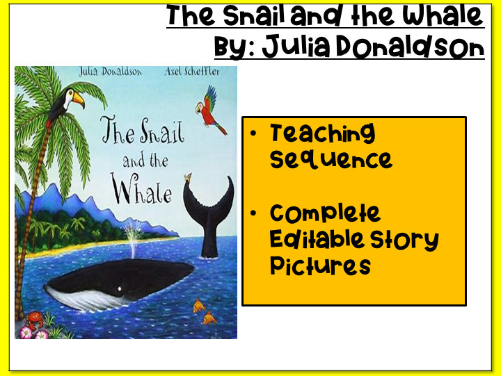 The Snail and the Whale- Teaching Sequence and Story Pictures