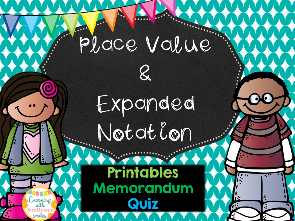 Place Value and Expanded Notation  (Worksheets, Memorandum and Quiz)