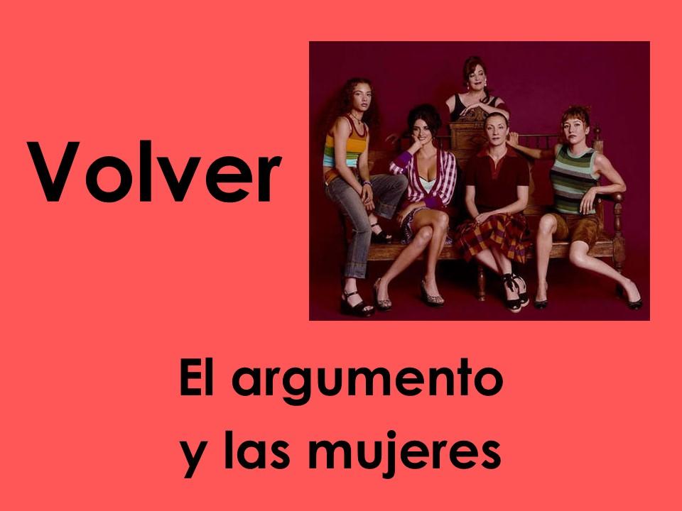 AQA/Edexcel A-level Spanish: Volver (el argumento y las mujeres)